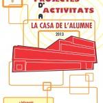 CONVOCATORIA DE PROYECTES DE ACTIVIDADES EN LA CASA DEL ALUMNO
