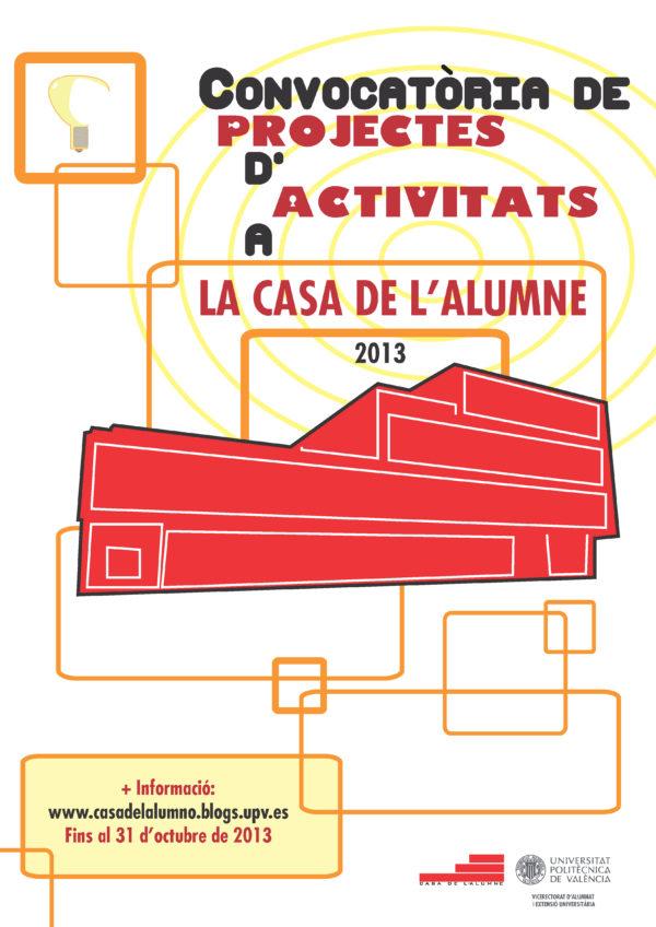 Actividades 2013 2014 p gina 3 casa del alumno for La casa 2013